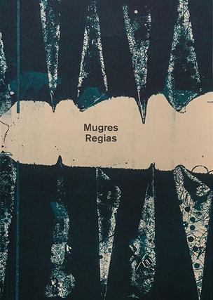 Mugres Regias