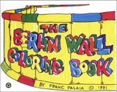 Berlin Wall Coloring Book
