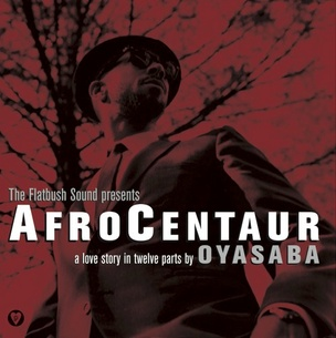 Afrocentaur: A Love Story in Twelve Parts