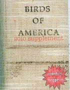 Birds of America 2010 Supplement / Redacted : Double Reared Edition