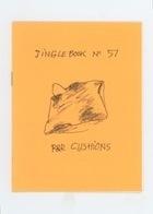 Jinglebook No. 57: R&R Cushions
