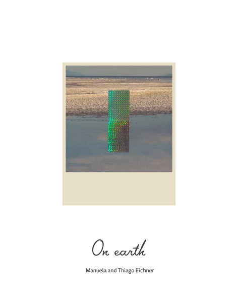 ON EARTH - Conversation with Manuela and Thiago Eichner