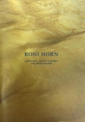 Roni Horn: Catalogs, Artist's Books, and Monographs