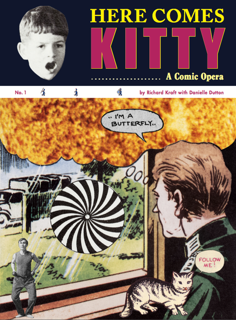 Here Comes Kitty: A Comic Opera - Discussion with Richard Kraft, Danielle Dutton & Albert Mobilio