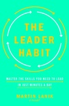 The Leader Habit Seminar: Master the Skills You Need to Lead