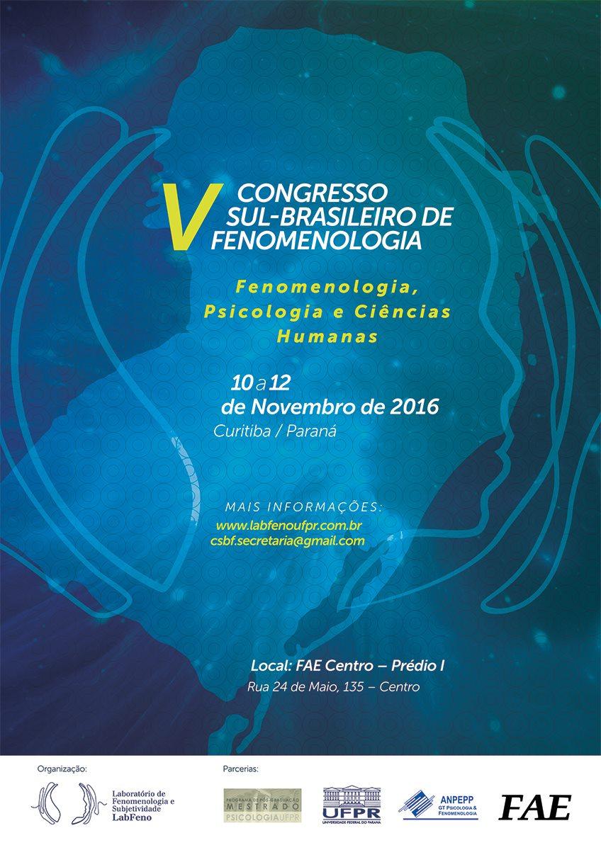 V Congresso Sul-Brasileiro de Fenomenologia: Fenomenologia, Psicologia e Ciências Humanas
