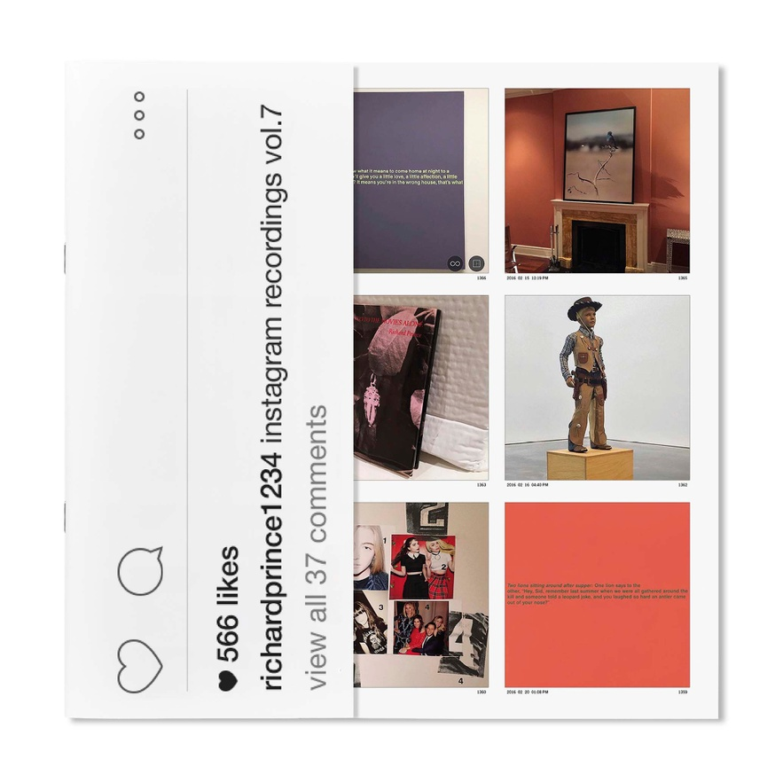 Richard Prince 1234: Instagram Recordings, Vol. 7