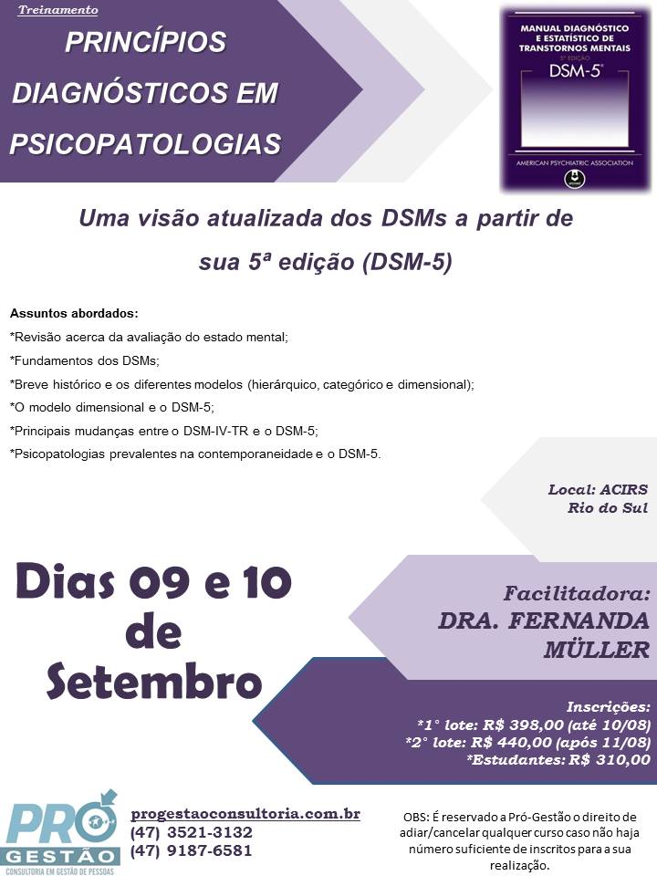 PRINCÍPIOS DIAGNÓSTICOS EM PSICOPATOLOGIAS: UMA VISÃO ATUALIZADA DOS DSMS A PARTIR DE SUA 5ª EDIÇÃO (DSM 5)