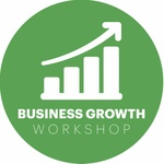 Business Growth Workshop: The Secret to Getting it All Done