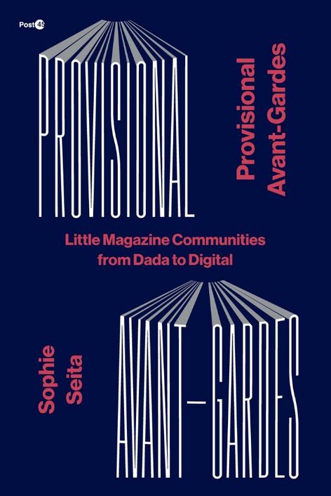 Provisional Avant-Gardes with Sophie Seita