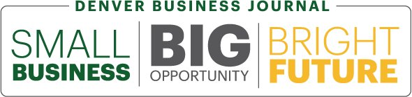 Small Business. Big Opportunity. Bright Future. Presented by BBVA Compass & Denver Business Journal