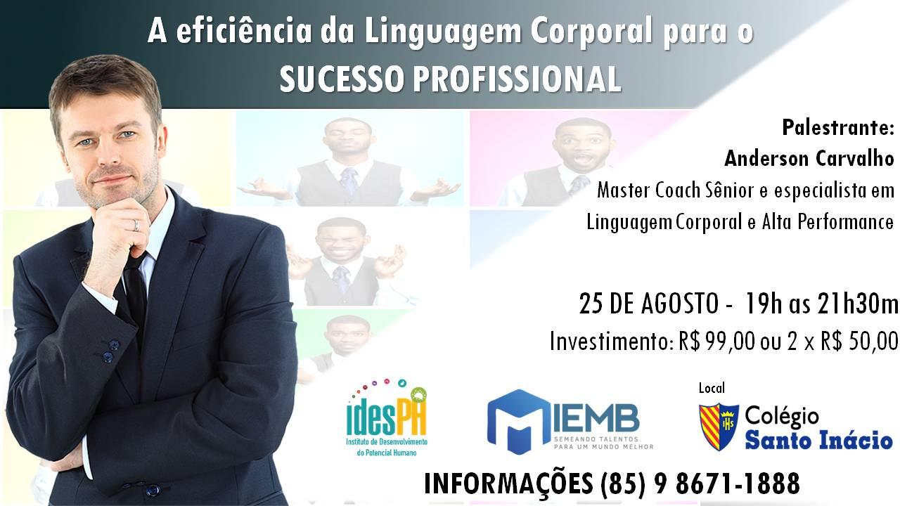 A eficiência da Linguagem Corporal para o Sucesso Profissional