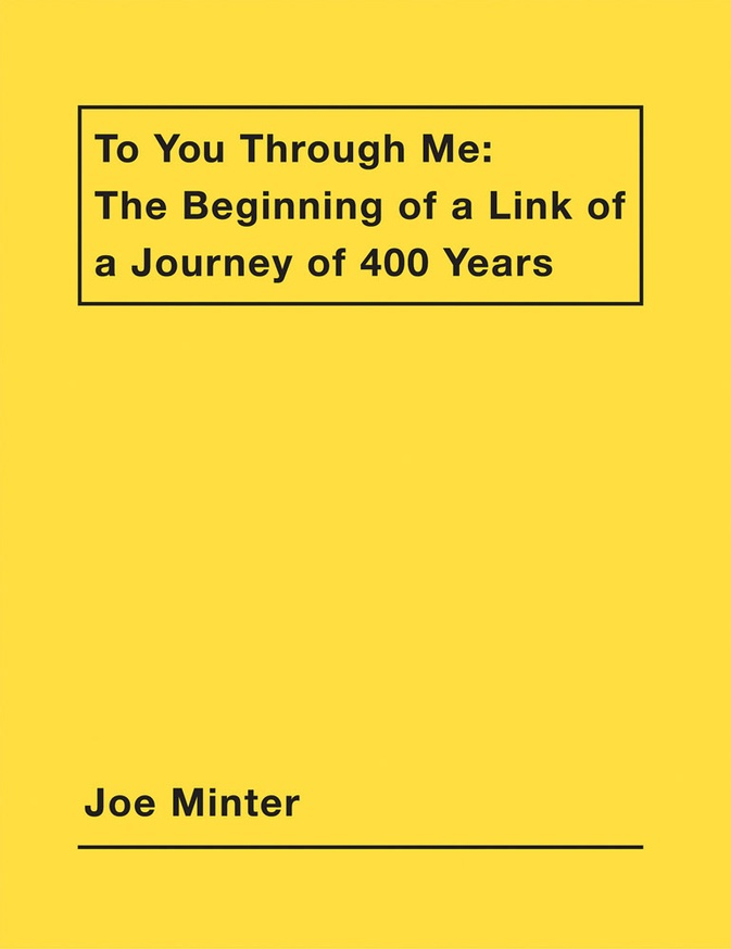 To You Through Me: The Beginning of a Link of a Journey of 400 Years