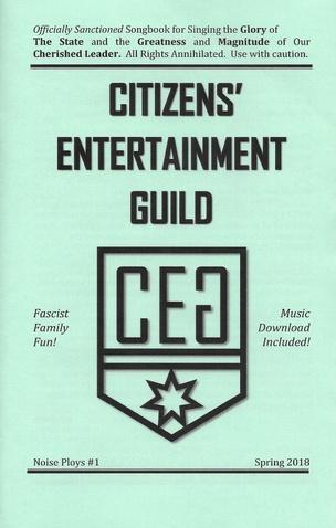 Noise Ploys #1: Citizens' Entertainment Guild