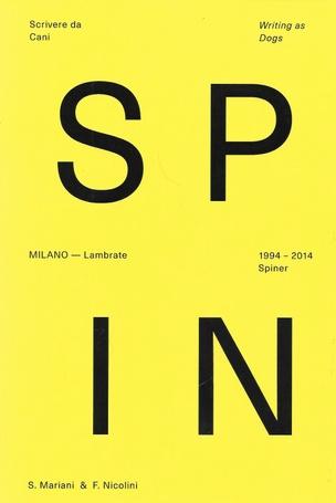 Scrivere da Cani: Spiner 1994 - 2014