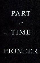 Part-Time Pioneer
