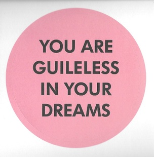 You are Guileless in Your Dreams Sticker