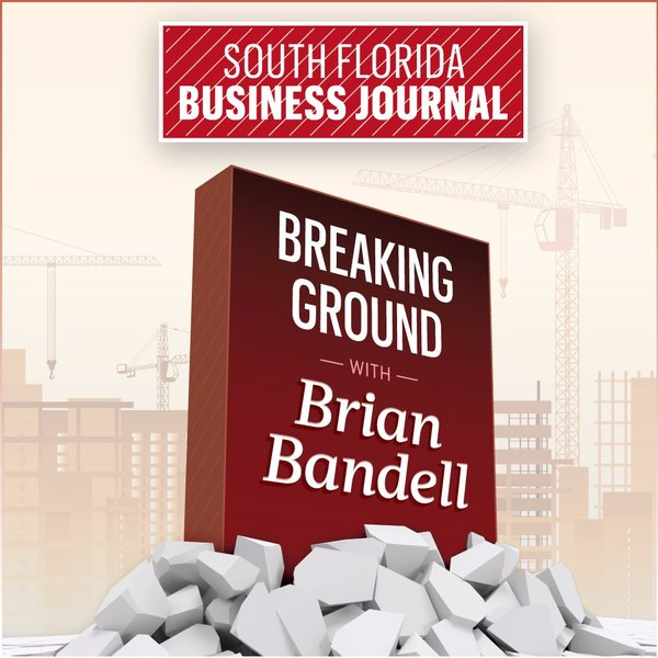 Breaking Ground with Brian Bandell
