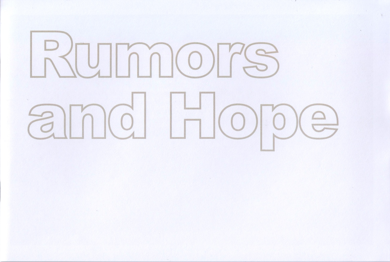 Rumors and Hope