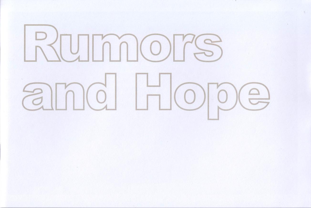 Rumors and Hope