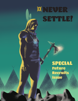 Never Settle! Special Future Recruits Issue
