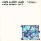 Swarm Pattern Music (Florence)