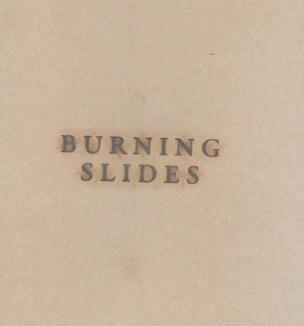 Burning Slides