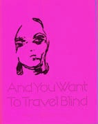 And You Want To Travel Blind