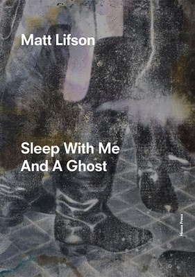 Sleep with Me and a Ghost