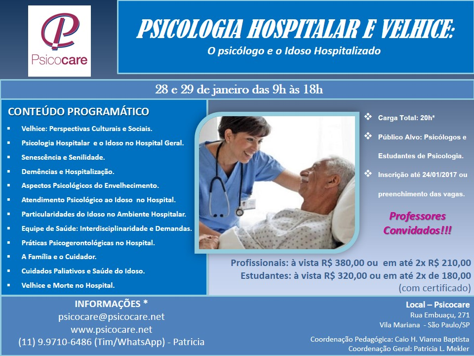 PSICOLOGIA HOSPITALAR E VELHICE:  O Psicólogo e o Idoso Hospitalizado