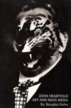 John Heartfield : Art and Mass Media