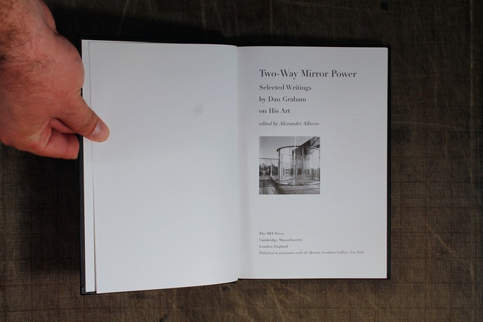 Two-Way Mirror Power : Selected Writings by Dan Graham on His Art thumbnail 2