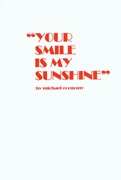 Your Smile Is My Sunshine