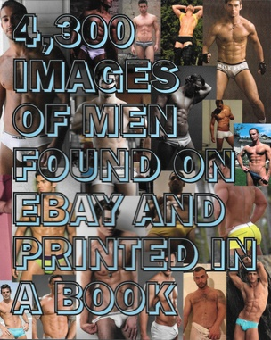 4,300 Images of Men Found on eBay and Printed in a Book