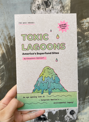 Toxic Lagoons: Northeast Edition