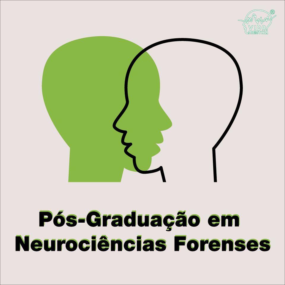 Pós-Graduação em Neurociências Forenses