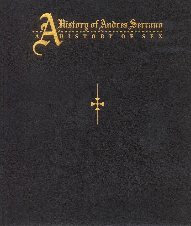 A History of Andres Serrano: A History of Sex