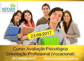 Avaliação Psicológica Orientação Profissional (vocacional) 23/09