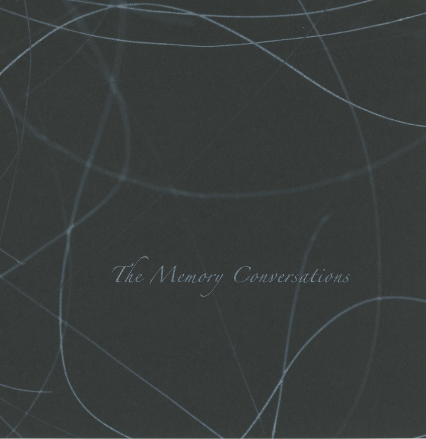 The Memory Conversations