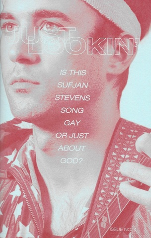 Just Lookin' Issue 4: Is This Sufjan Stevens Song Gay or Just About God?
