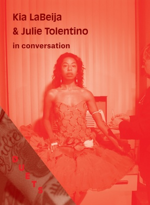 DUETS : Kia LaBeija and Julie Tolentino in Conversation