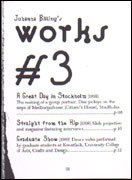 Johanna Billing's Works #3, #4, #5