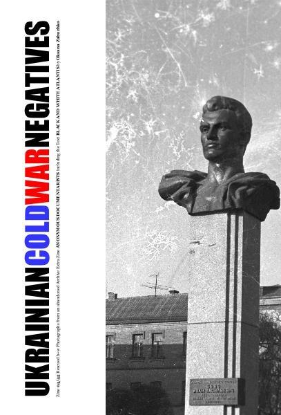 Ukrainian Cold War Negatives 4/45