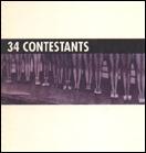 34 Contestants