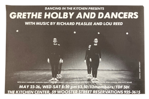 Grethe Holby and Dancers, Music by Richard Peaslee and Lou Reed, May 23–26, 1979 [The Kitchen Posters]