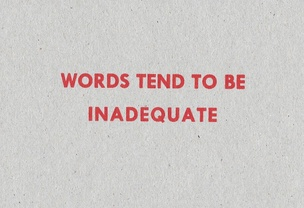 Words Tend to Be Inadequate [Red Text on Cardboard]