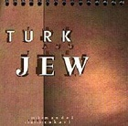 The Turk and the Jew