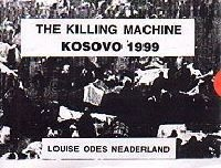 The Killing Machine : Kosovo 1999