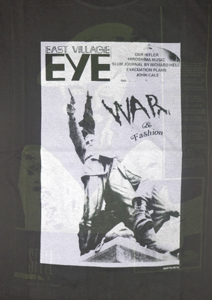 East Village Eye War and Fashion T-Shirt (Japanese Version)