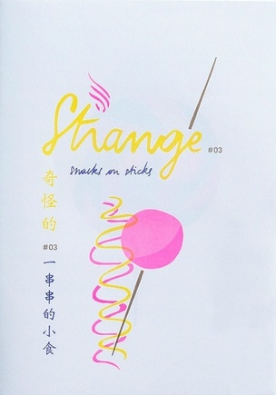 STRANGE, Vol. 3 : Snacks on Sticks
